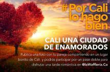 Cuéntanos tu historia de amor participando en este concurso de #PorCaliLoHagoBien