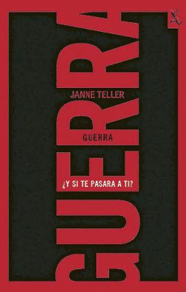 Libro 'Guerra' de la escritora Janne Teller.<br>Especial para GACETA